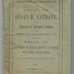 An Account on the Proceedings of the Trial of Susan B. Anthony, on the Charge of Illegal Voting, 1874